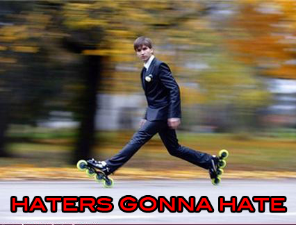 haters_gonna_hate_rollerblading-14285